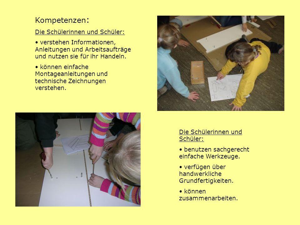 Kompetenzen : Die Schülerinnen und Schüler: verstehen Informationen, Anleitungen und Arbeitsaufträge und nutzen sie für ihr Handeln. können einfache M