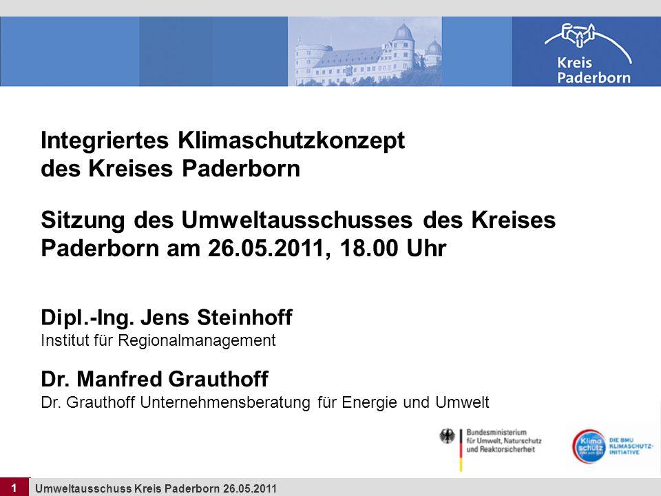 2 Umweltausschuss Kreis Paderborn 26.05.2011 2 Gliederung 1.Ziele des Klimaschutzkonzeptes Kreis Paderborn 2.Themenfelder und Inhalte des Konzeptes 3.Dialogprozess 4.Eckdaten: Energie- und CO2-Analyse
