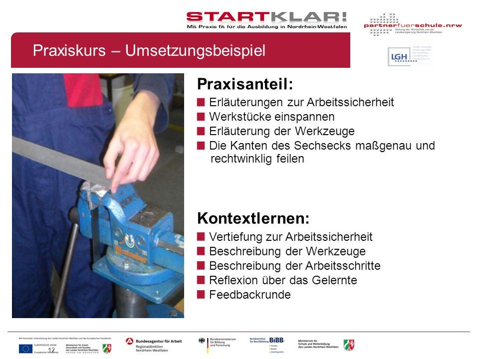 12 Praxisanteil: Erläuterungen zur Arbeitssicherheit Werkstücke einspannen Erläuterung der Werkzeuge Die Kanten des Sechsecks maßgenau und rechtwinkli