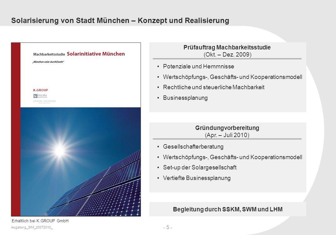Augsburg_SIM_20072010_ - 5 - Solarisierung von Stadt München – Konzept und Realisierung Potenziale und Hemmnisse Wertschöpfungs-, Geschäfts- und Koope