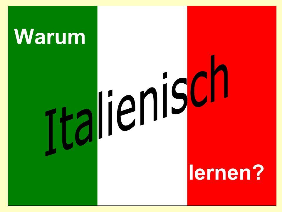 Italienisch ist eine Kultursprache!