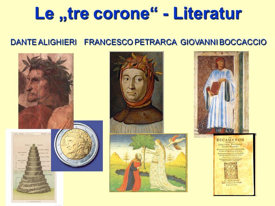 Le tre corone - Literatur DANTE ALIGHIERI FRANCESCO PETRARCA GIOVANNI BOCCACCIO