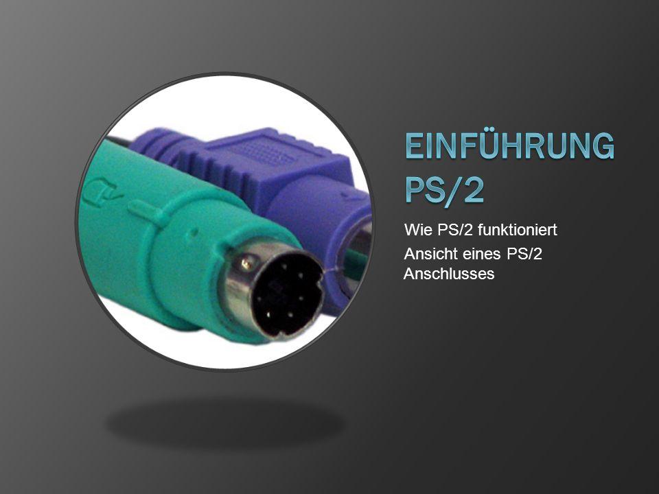 Wie PS/2 funktioniert Ansicht eines PS/2 Anschlusses