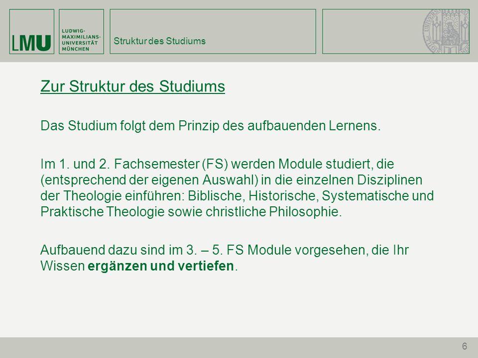 6 Struktur des Studiums Zur Struktur des Studiums Das Studium folgt dem Prinzip des aufbauenden Lernens. Im 1. und 2. Fachsemester (FS) werden Module