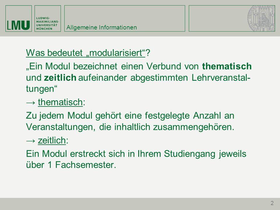 2 Allgemeine Informationen Was bedeutet modularisiert.