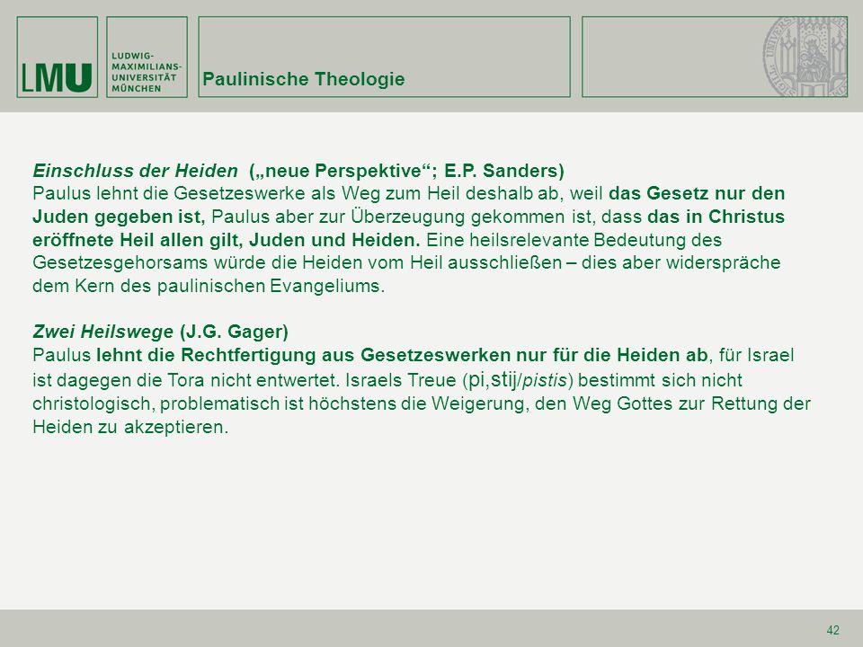 Paulinische Theologie 42 Einschluss der Heiden (neue Perspektive; E.P.