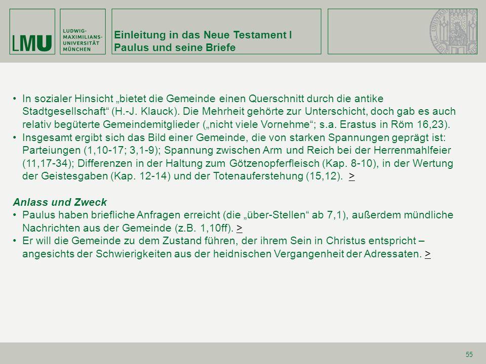 Einleitung in das Neue Testament I Paulus und seine Briefe 56 1.