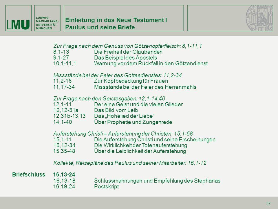 Einleitung in das Neue Testament I Paulus und seine Briefe 58 1.