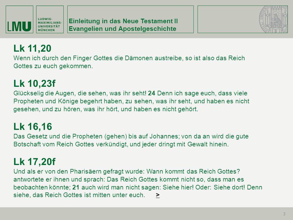 Einleitung in das Neue Testament II Evangelien und Apostelgeschichte 74 Kapitel 15-17 14,29...