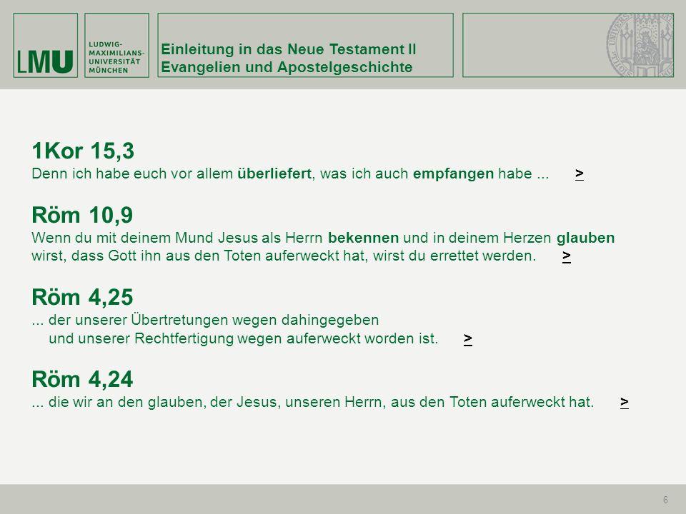 Einleitung in das Neue Testament II Evangelien und Apostelgeschichte 17 Mk 4,38...