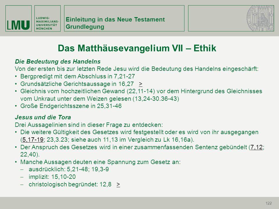 122 Einleitung in das Neue Testament Grundlegung 122 Die Bedeutung des Handelns Von der ersten bis zur letzten Rede Jesu wird die Bedeutung des Handel