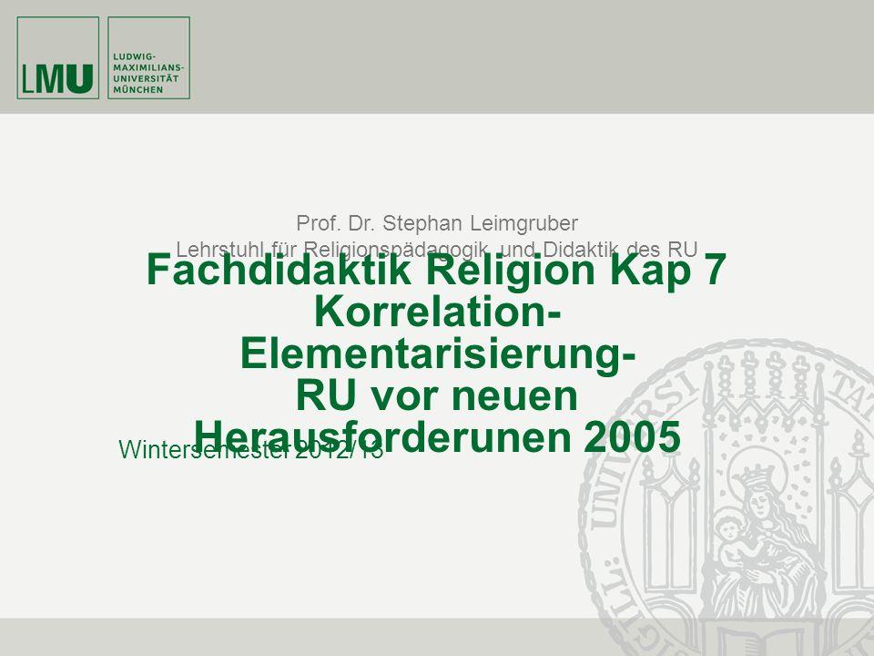 Der RU vor neuen Herausforderungen (2005) 12 Prof.
