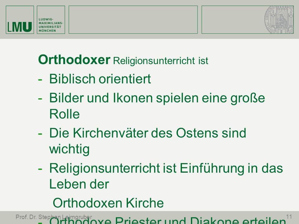 Orthodoxer Religionsunterricht ist -Biblisch orientiert -Bilder und Ikonen spielen eine große Rolle -Die Kirchenväter des Ostens sind wichtig -Religio
