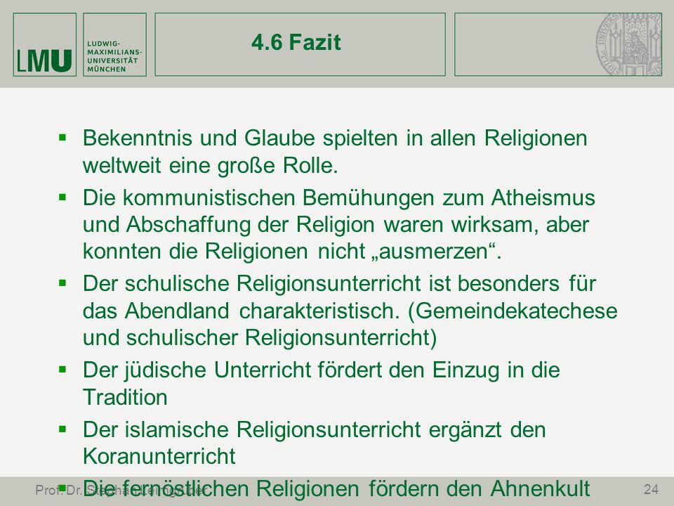 24 Prof. Dr. Stephan Leimgruber 4.6 Fazit Bekenntnis und Glaube spielten in allen Religionen weltweit eine große Rolle. Die kommunistischen Bemühungen