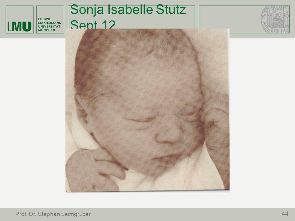 Sonja Isabelle Stutz Sept.12 44 Prof. Dr. Stephan Leimgruber