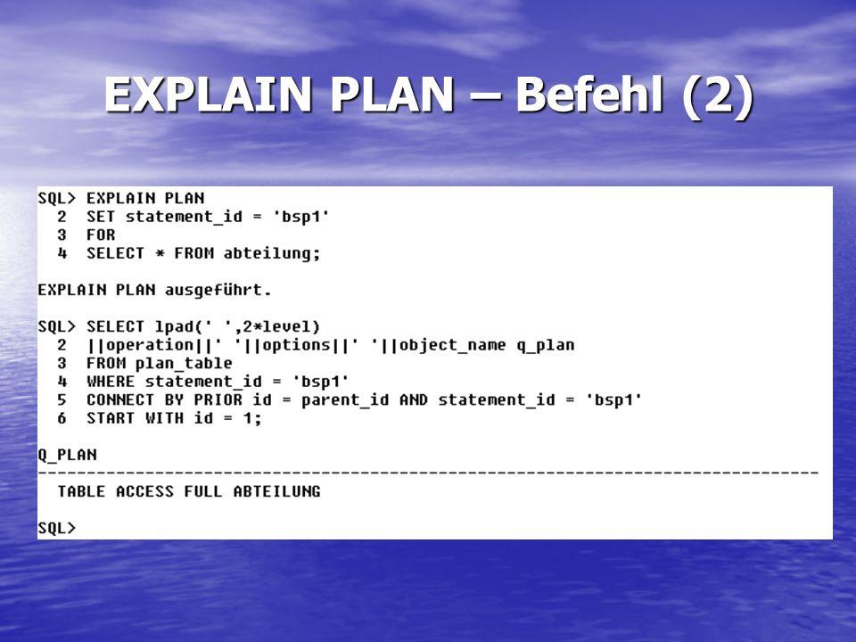 EXPLAIN PLAN – Befehl (2)