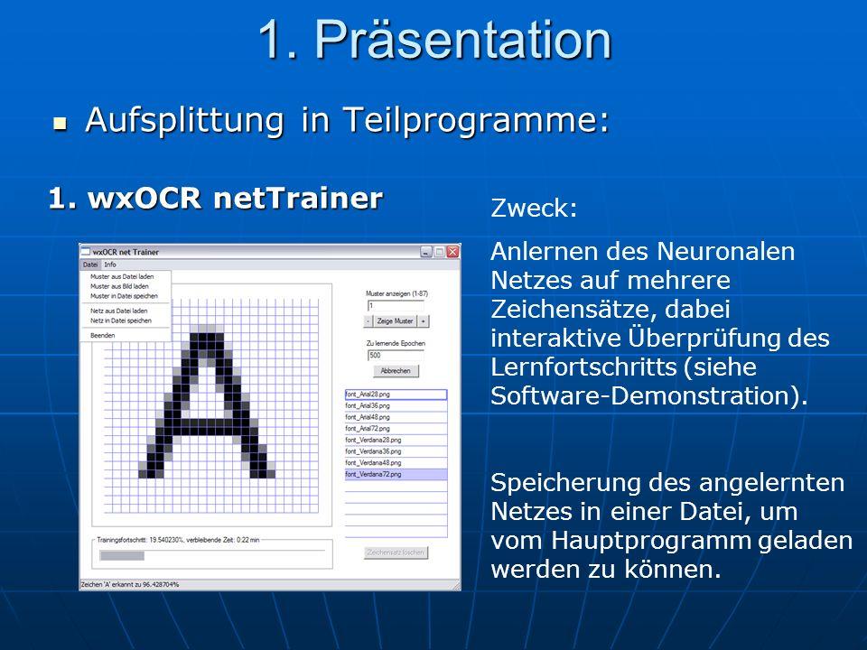1. Präsentation Aufsplittung in Teilprogramme: Aufsplittung in Teilprogramme: 1.
