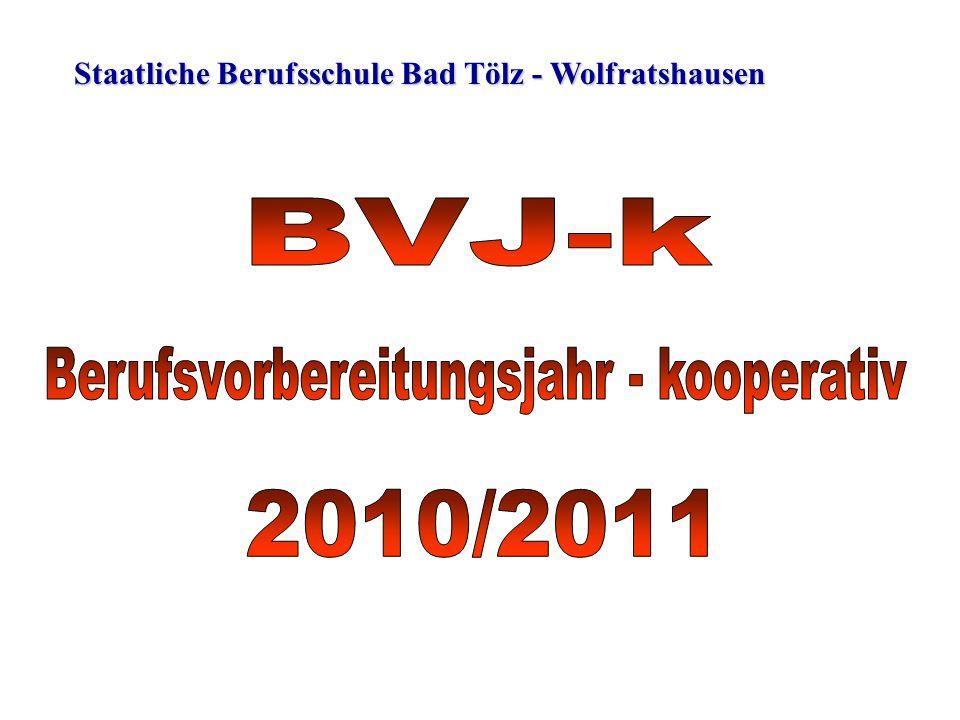 Staatliche Berufsschule Bad Tölz - Wolfratshausen