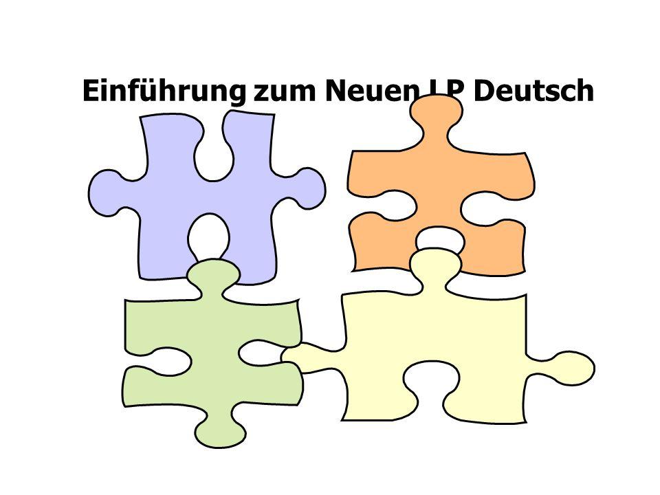 Einführung zum Neuen LP Deutsch