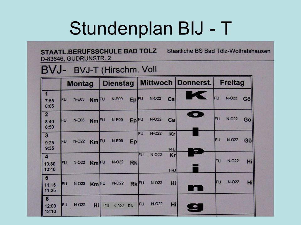 Stundenplan BIJ - T FU N-022 RK