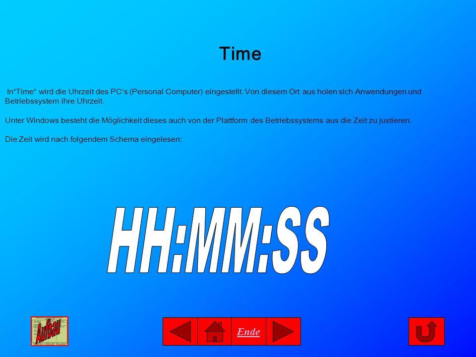 Ende Time InTime wird die Uhrzeit des PCs (Personal Computer) eingestellt.