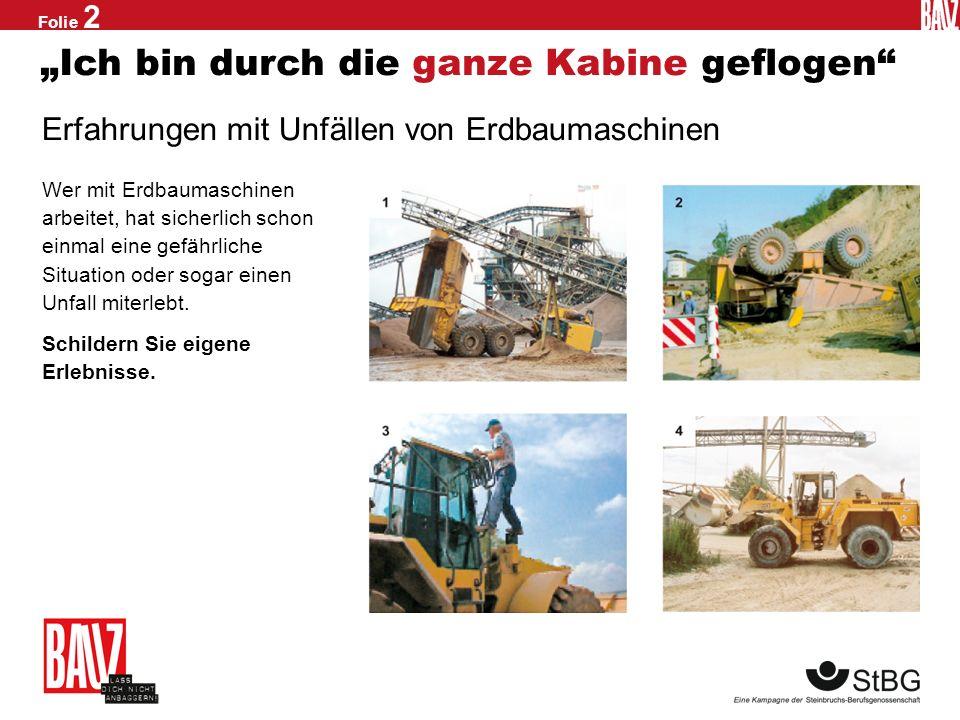 Folie 1 Starke Typen Unfallrisiko Radlader, Bagger, SKW & Co.