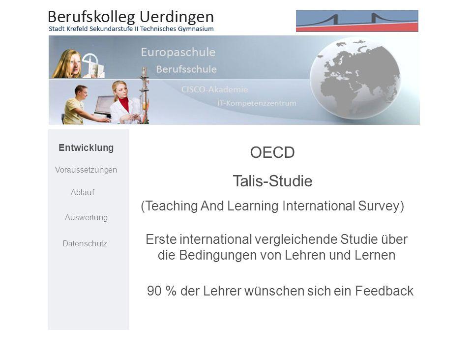 OECD Talis-Studie (Teaching And Learning International Survey) Entwicklung Voraussetzungen Ablauf Auswertung Datenschutz Erste international vergleich