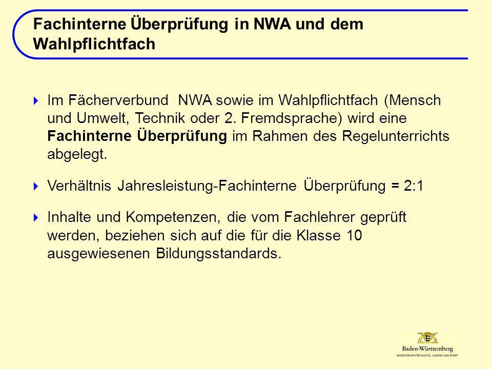 Im Fächerverbund NWA sowie im Wahlpflichtfach (Mensch und Umwelt, Technik oder 2.