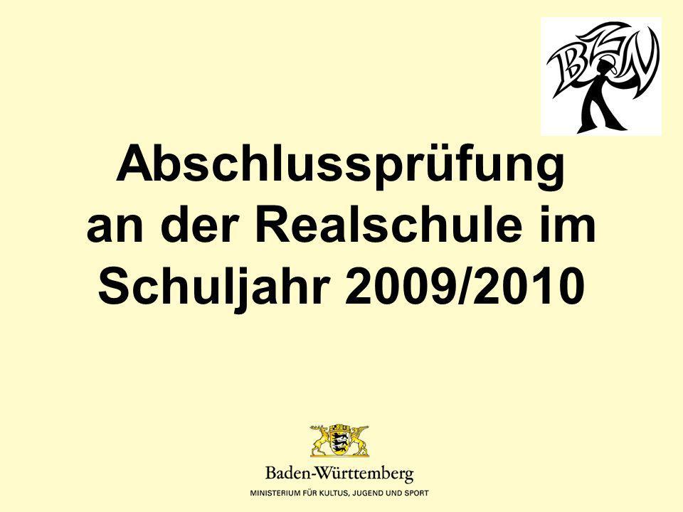 Abschlussprüfung an der Realschule im Schuljahr 2009/2010