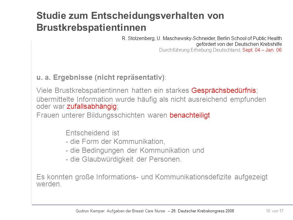 Gudrun Kemper: Aufgaben der Breast Care Nurse – 28. Deutscher Krebskongress 2008 10 von 17 Studie zum Entscheidungsverhalten von Brustkrebspatientinne