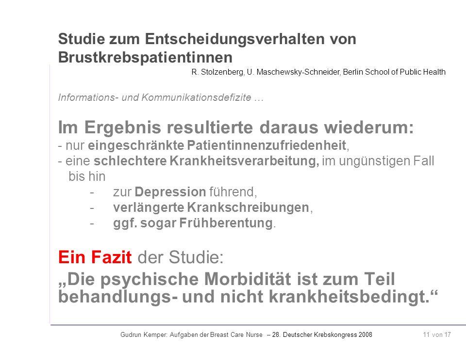 Gudrun Kemper: Aufgaben der Breast Care Nurse – 28. Deutscher Krebskongress 2008 11 von 17 Studie zum Entscheidungsverhalten von Brustkrebspatientinne