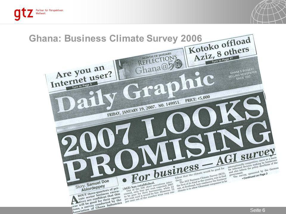 09.02.2014 Seite 6 Seite 6 Ghana: Business Climate Survey 2006