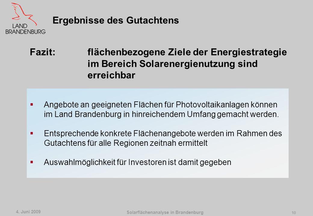 Solarflächenanalyse in Brandenburg 4. Juni 2009 9 Aktuelle Flächenangebote von RPG, BBG, LMBV usw. Baurechtlich bereits gesicherte Flächen (Bauleitpla