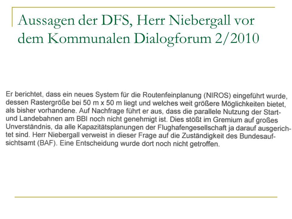 Aussagen der DFS, Herr Niebergall vor dem Kommunalen Dialogforum 2/2010
