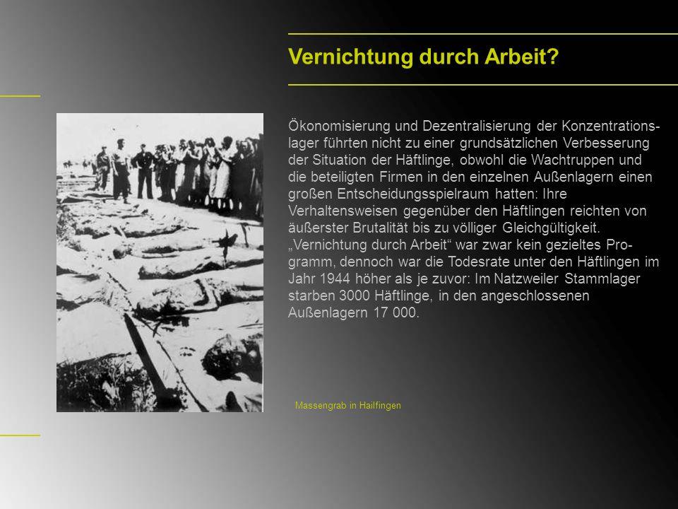 Bad Friedrichshall- Kochendorf Das KZ-Außenlager Kochendorf bestand von September 1944 bis Ende März 1945.