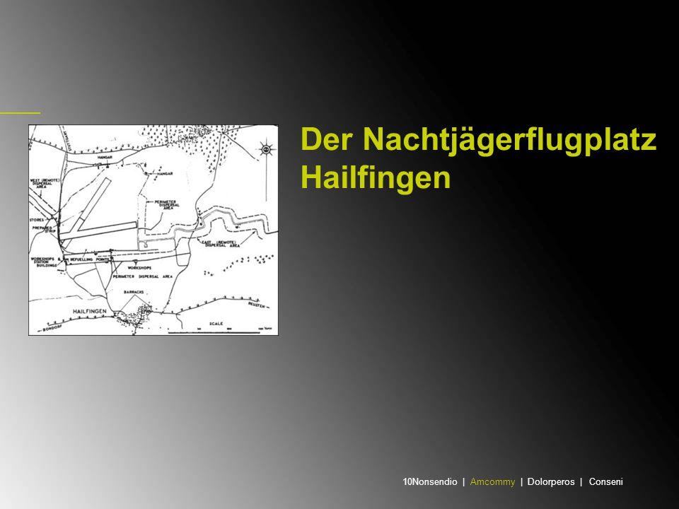 Der Nachtjägerflugplatz Hailfingen 10Nonsendio | Amcommy | Dolorperos | Conseni