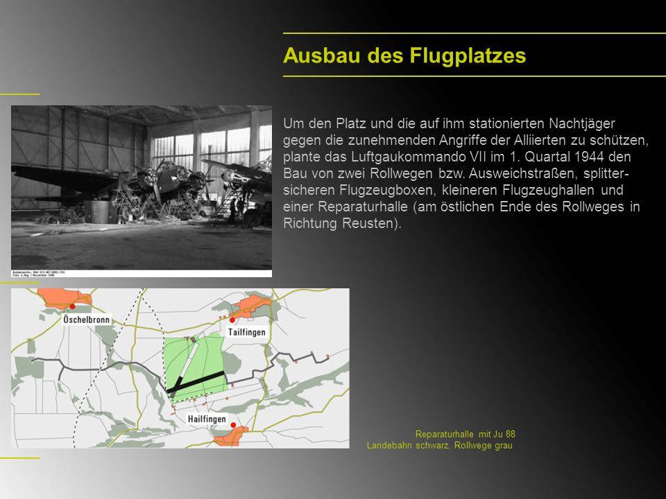 Ausbau des Flugplatzes Um den Platz und die auf ihm stationierten Nachtjäger gegen die zunehmenden Angriffe der Alliierten zu schützen, plante das Luf