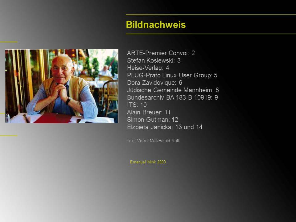 Bildnachweis ARTE-Premier Convoi: 2 Stefan Koslewski: 3 Heise-Verlag: 4 PLUG-Prato Linux User Group: 5 Dora Zavidovique: 6 Jüdische Gemeinde Mannheim: