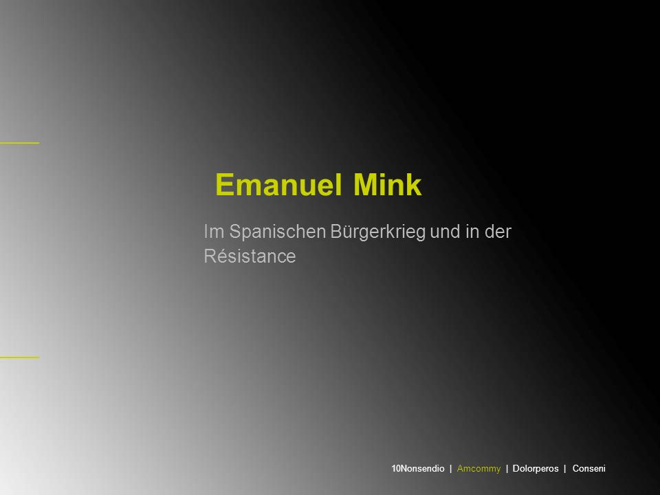Jugend in Polen Emanuel oder Mundek Mink – zur Tarnung nannte er sich Ming - wurde am 23.