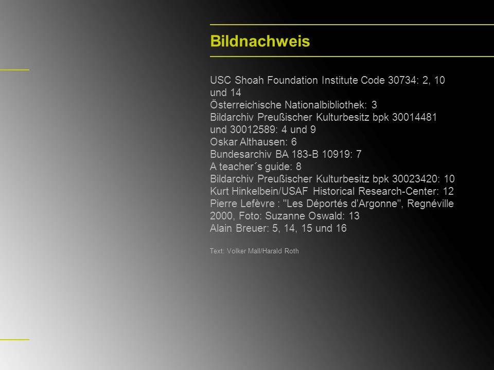 Bildnachweis USC Shoah Foundation Institute Code 30734: 2, 10 und 14 Österreichische Nationalbibliothek: 3 Bildarchiv Preußischer Kulturbesitz bpk 300