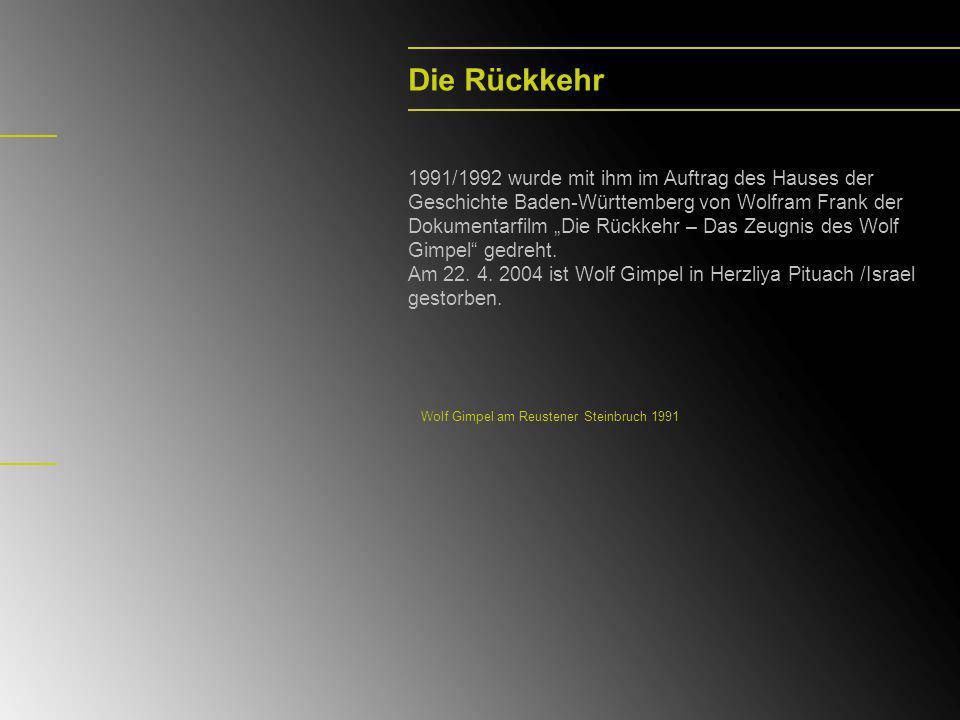 Die Rückkehr 1991/1992 wurde mit ihm im Auftrag des Hauses der Geschichte Baden-Württemberg von Wolfram Frank der Dokumentarfilm Die Rückkehr – Das Ze