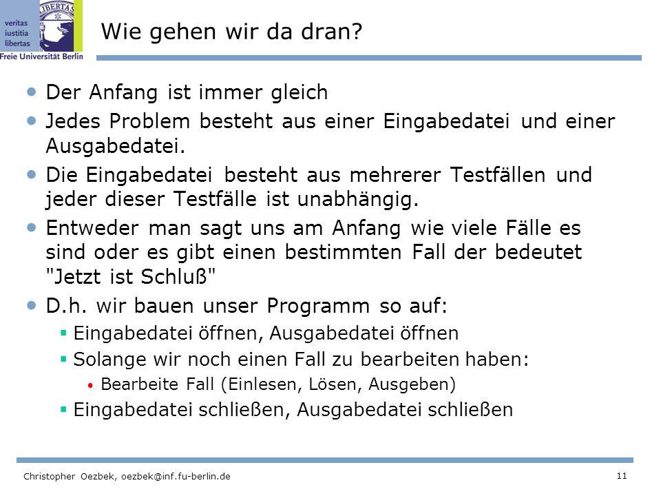 11 Christopher Oezbek, oezbek@inf.fu-berlin.de Wie gehen wir da dran.