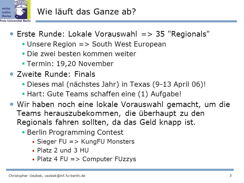 3 Christopher Oezbek, oezbek@inf.fu-berlin.de Wie läuft das Ganze ab.