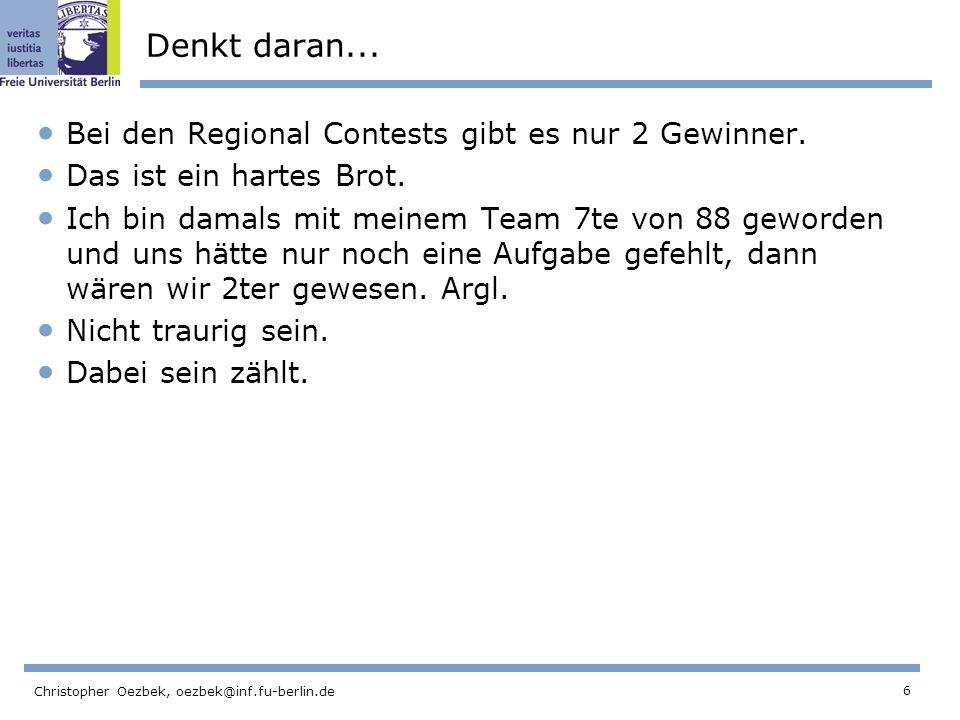 27 Christopher Oezbek, oezbek@inf.fu-berlin.de Terminkalender Donnerstags 17:45 - 21:00 Training.
