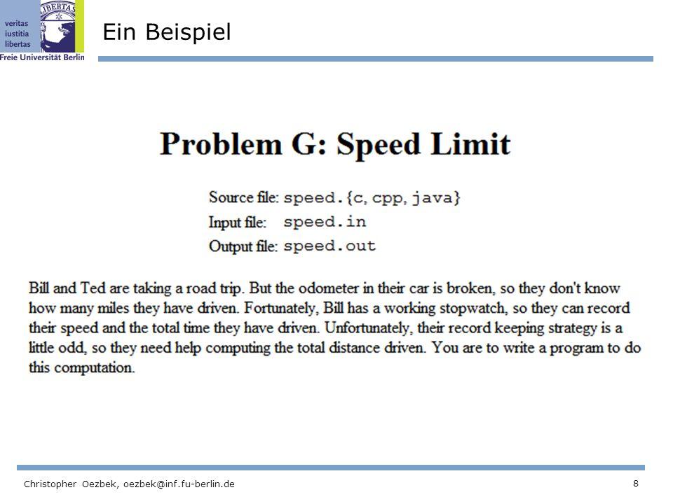 8 Christopher Oezbek, oezbek@inf.fu-berlin.de Ein Beispiel