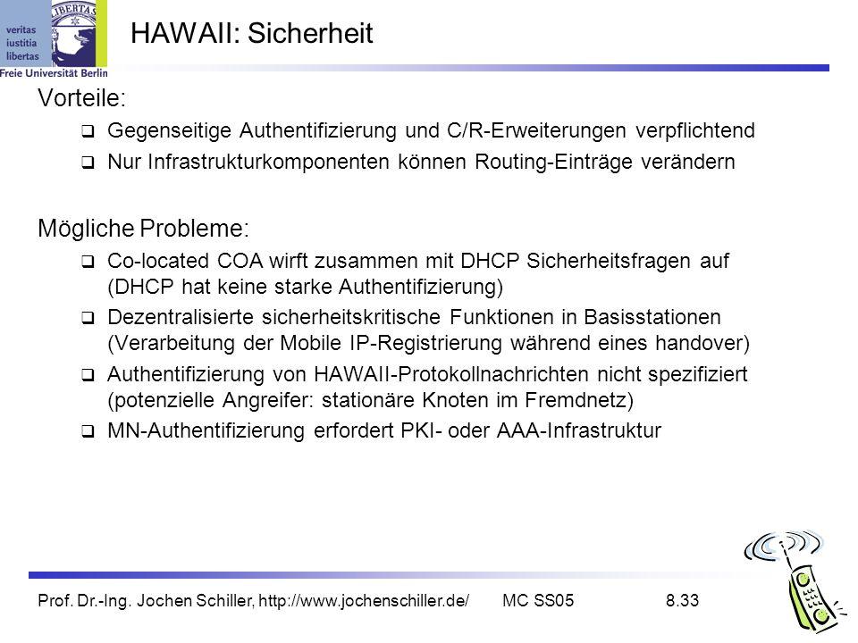 Prof. Dr.-Ing. Jochen Schiller, http://www.jochenschiller.de/MC SS058.33 HAWAII: Sicherheit Vorteile: Gegenseitige Authentifizierung und C/R-Erweiteru