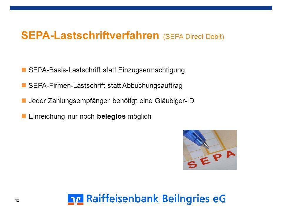 SEPA-Lastschriftverfahren (SEPA Direct Debit) SEPA-Basis-Lastschrift statt Einzugsermächtigung SEPA-Firmen-Lastschrift statt Abbuchungsauftrag Jeder Z