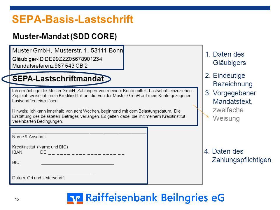 SEPA-Basis-Lastschrift Muster GmbH, Musterstr. 1, 53111 Bonn Gläubiger-ID DE99ZZZ05678901234 Mandatsreferenz 987 543 CB 2 SEPA-Lastschriftmandat Ich e