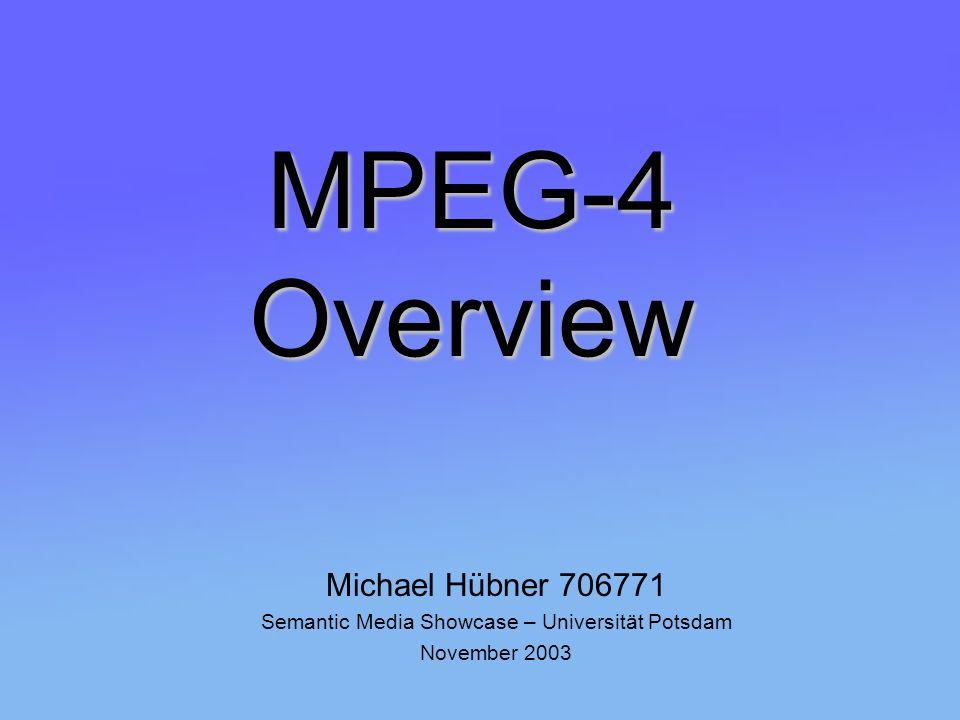 Semantic Media Showcase - MPEG 4 12 Tools zur Komprimierung Natürliches Audio -Sprachkodierung für Mobilfunk & Internettelephonie HVXC (Harmonic Vector eXcitation Code) & CELP (Code Excitat Linear Prediction) -reine Musikkodierung MPEG - 2 AAC (Advanced Audio Coding) & TwinVQ (Transform-domain Weighted Interleave Vector Quantization) Synthetisches Audio -Text zu Sprache (Text to Speech - TTS) -Integration des MIDI-Standard (Musical Digital Interface) -Structured Audio Orchestra Language (SAOL) Sprache zur Beschreibung synthetischer Musik