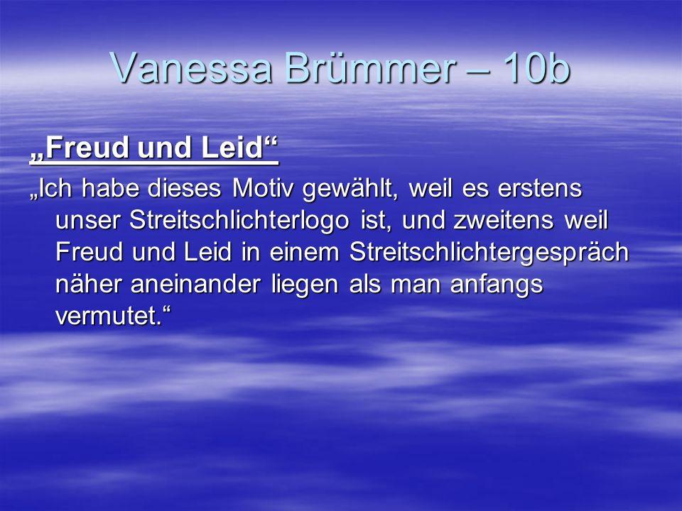 Vanessa Brümmer – 10b Freud und Leid Ich habe dieses Motiv gewählt, weil es erstens unser Streitschlichterlogo ist, und zweitens weil Freud und Leid i